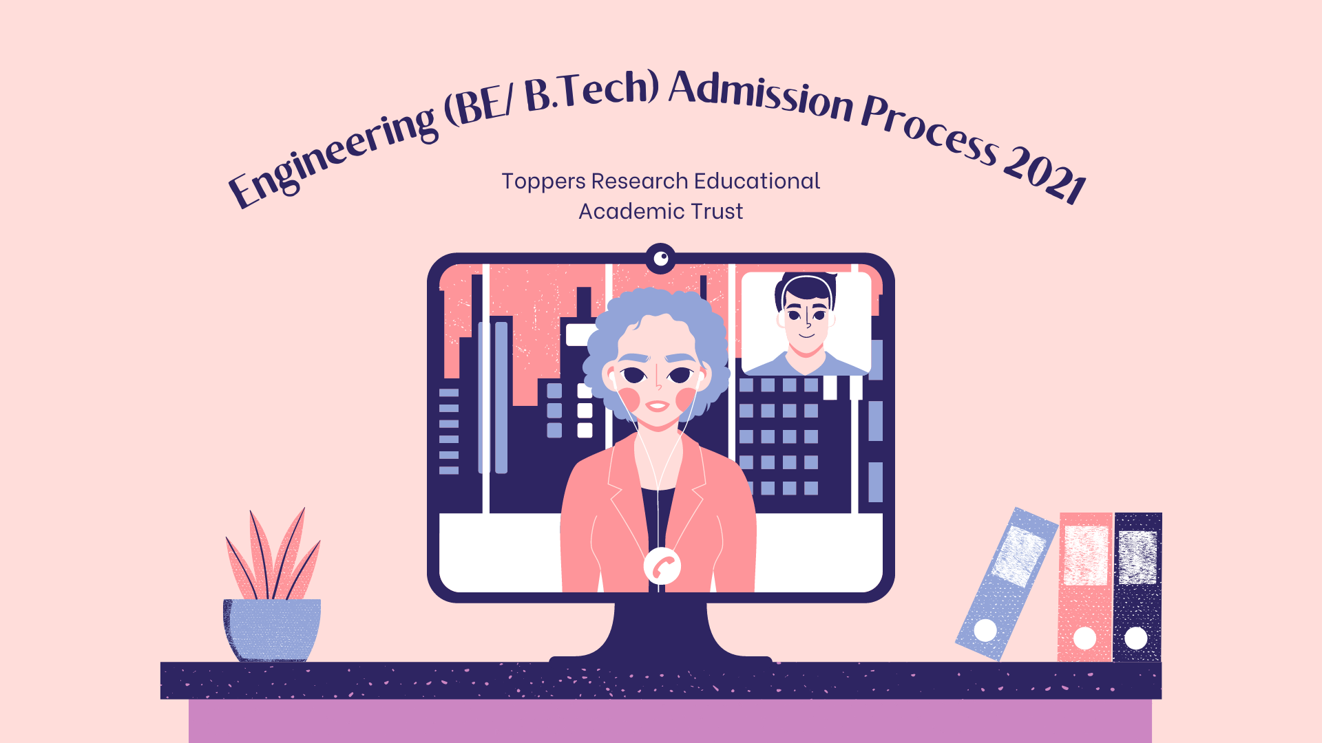 Engineering (BE/ B.Tech) Admission Process 2021 - Dates, Eligibility, Fees, Selection Process
