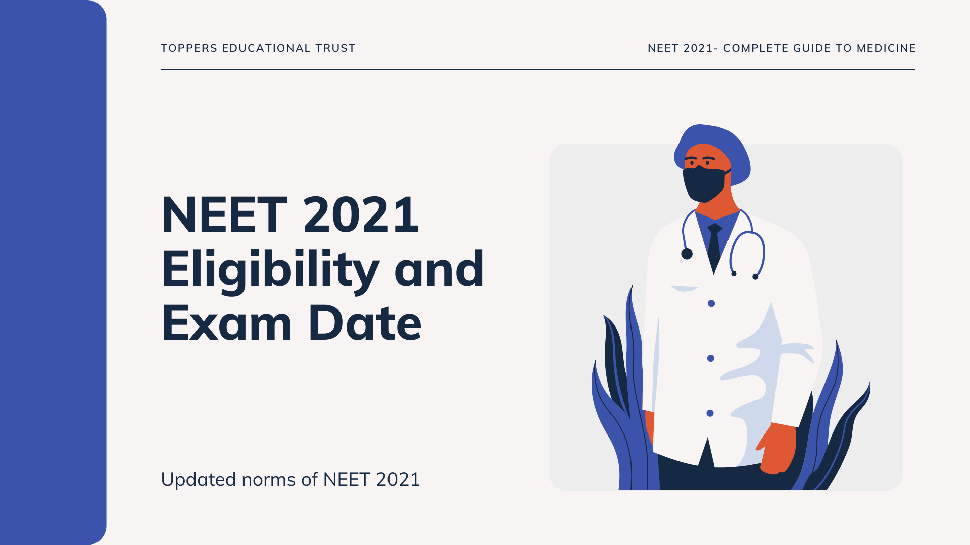 NEET 2021-ELIGIBILITY, EXAM DATE (Announced)