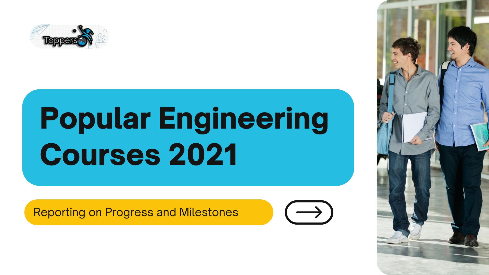 Popular Engineering Courses 2021