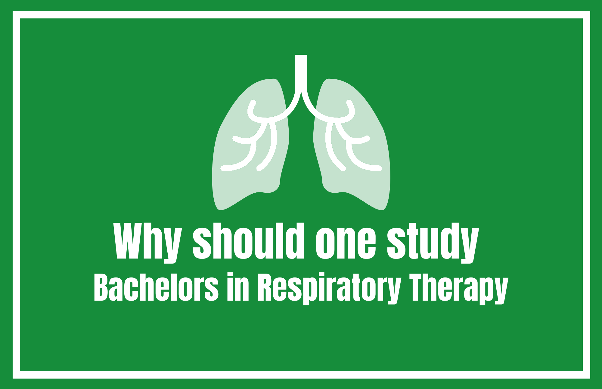 Bachelors in Respiratory Therapy