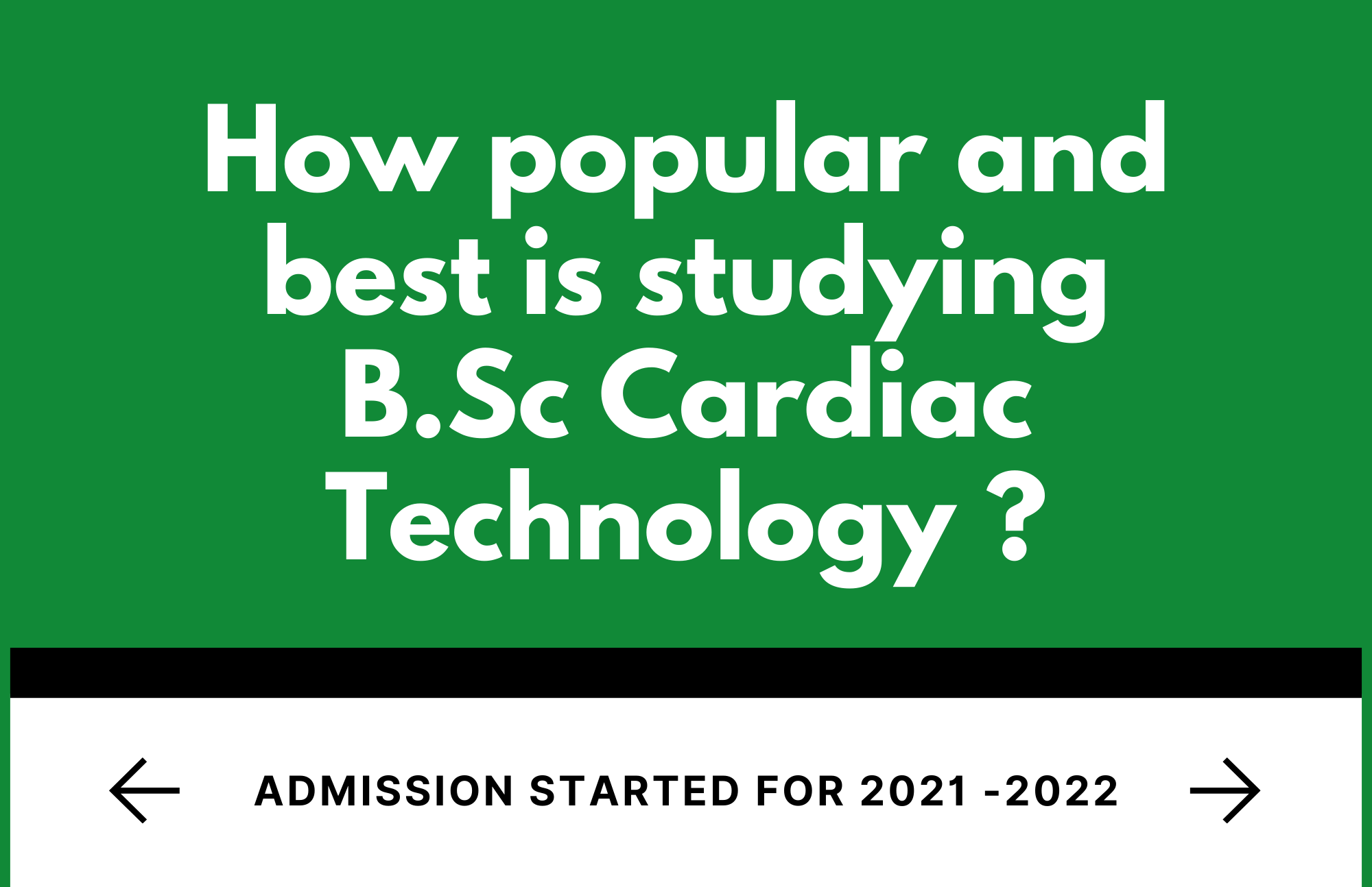 How popular and best is studying B.Sc Cardiac Technology