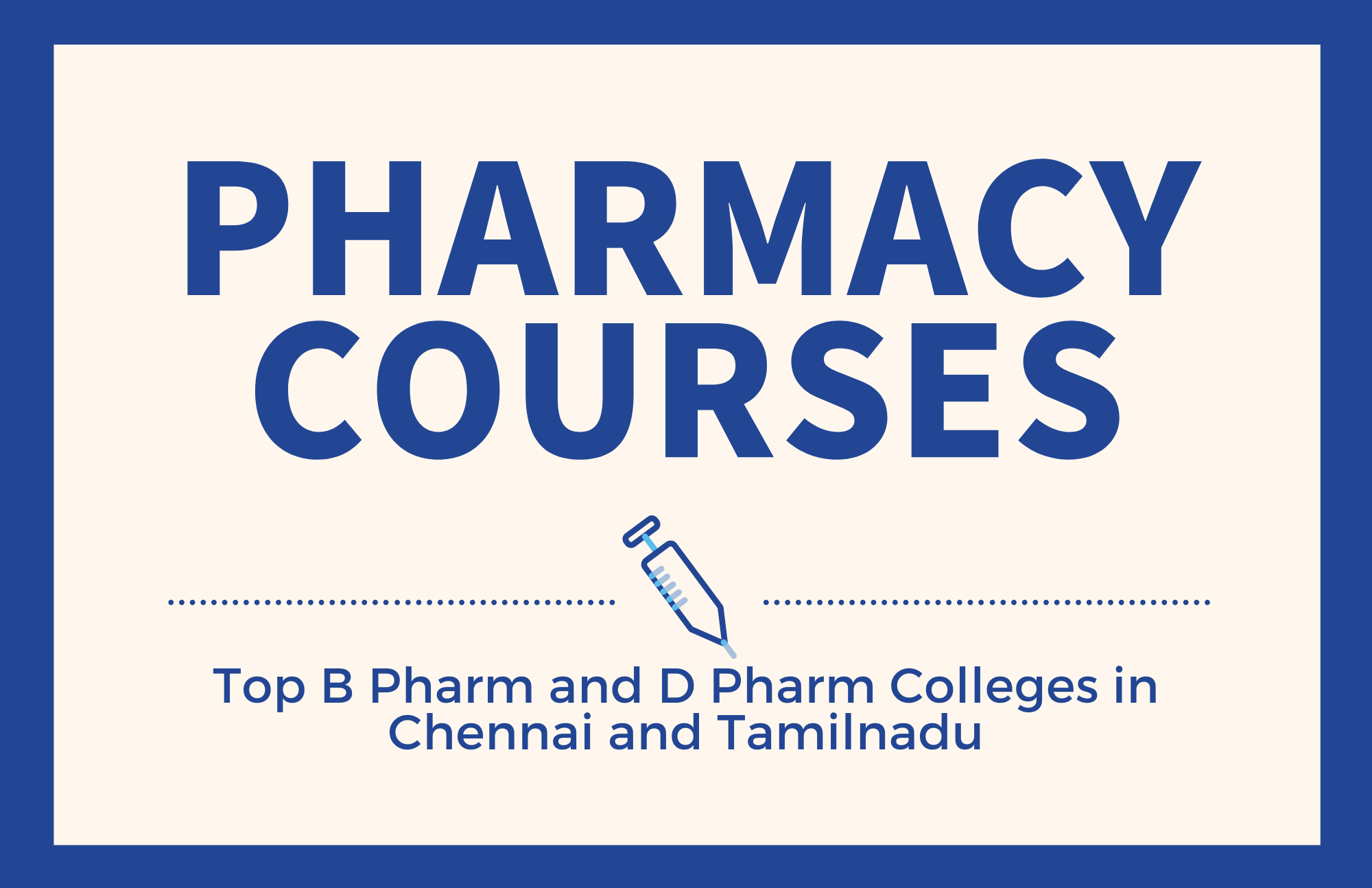 B Pharm and D Pharm Colleges in Tamilnadu and Chennai