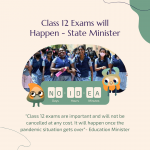 Class 12 Exams will Happen - State Minister