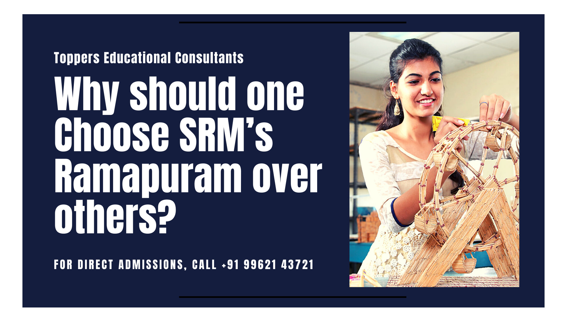 Why should one Choose SRM's Ramapuram over others?